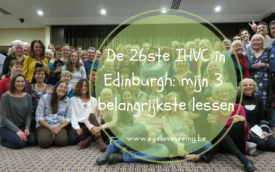 De 26ste International Holistic Vision Conference in Edinburgh: mijn 3 belangrijkste lessen
